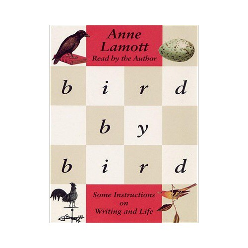 Anne Lamott Bird by Bird