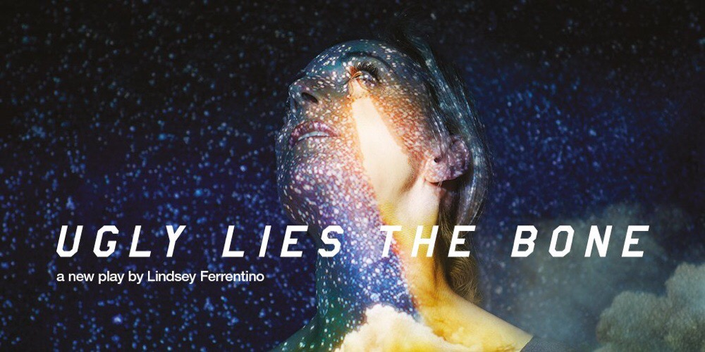 Ugly Lies The Bone at the National Theatre